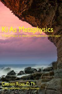 Ki As Metaphysics by Catrien Ross book, JUne 2018