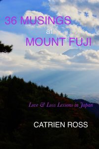 36 Musings at Mount Fuji by Catrien Ross